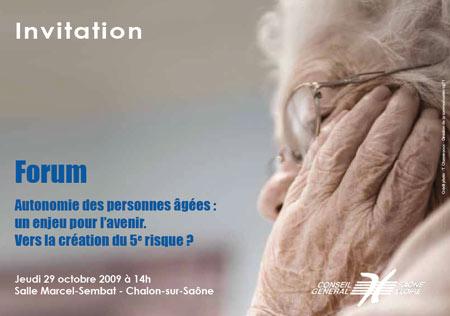 Forum Autonomie des personnes âgées : un enjeu pour l'avenir. vers la création du cinquième risque ?