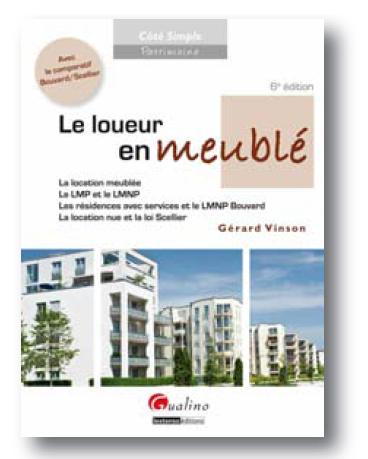 Le loueur en meublé (LMP ) : edition 2011 de cet ouvrage de référence