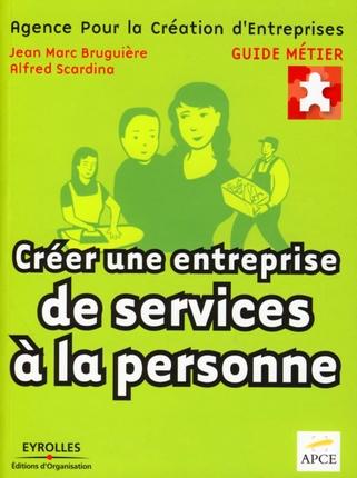 Guide des maisons de retraite agence pour la cr ation d for Creer une entreprise de service aux entreprises