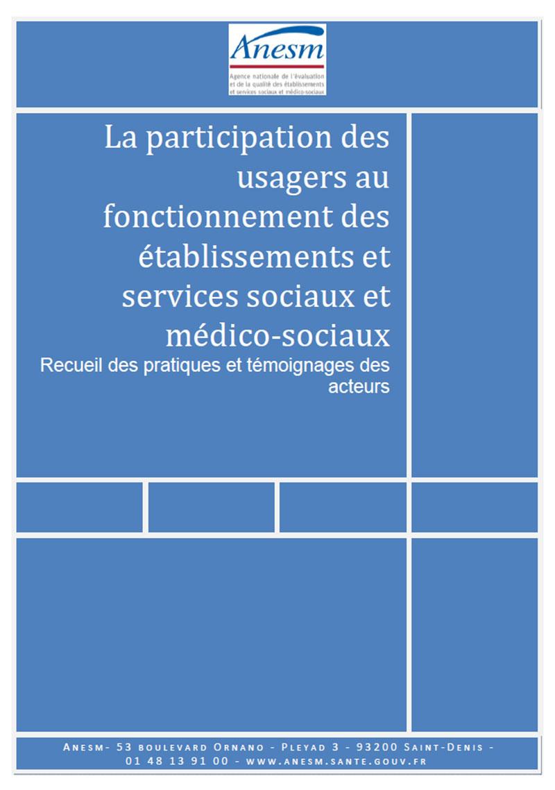 l u0026 39 anesm publie un rapport d u0026 39  u00e9tude sur la participation des usagers au travers notamment du