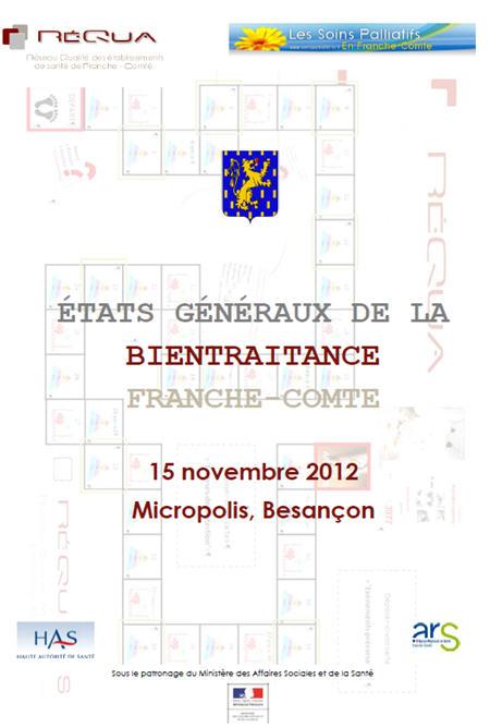 États généraux de la Bientraitance de Franche-Comté - 15 novembre 2012 - Parc des Expositions Micropolis de Besançon.