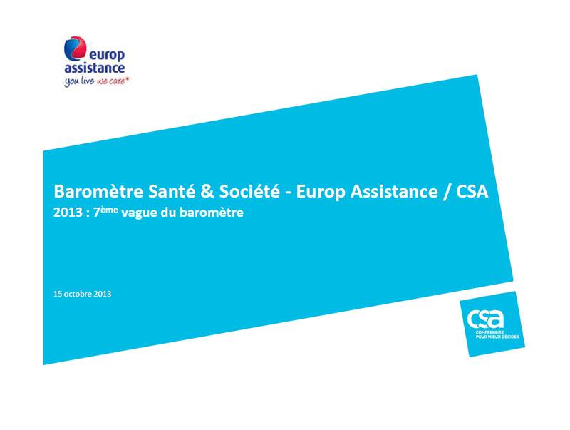 Guide des maisons de retraite avec Capgeris, portail d'information pour les  personnes agées : Sondage CSA - Europ Assistance - 7ème baromètre Santé & Société