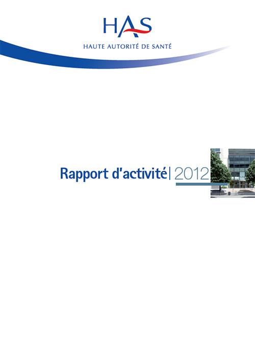 Le rapport d'activité 2012 de la HAS est disponible