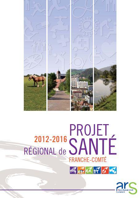 Projet Régional de Santé 2012-2016 de Franche-Comté