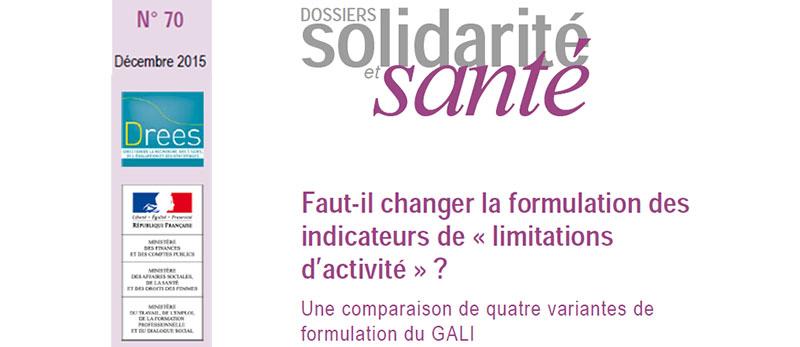 Parution Drees décembre 2015 : Faut-il changer la formulation des indicateurs de « limitations d'activité » ?