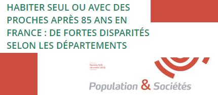 Personnes âgées et solitude :  Habiter seul ou avec des proches après 85 ans en France?